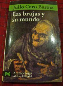 Las Brujas y su Mundo